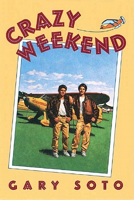Crazy Weekend By Soto, Gary