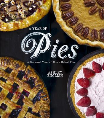 A Year of Pies By English, Ashley